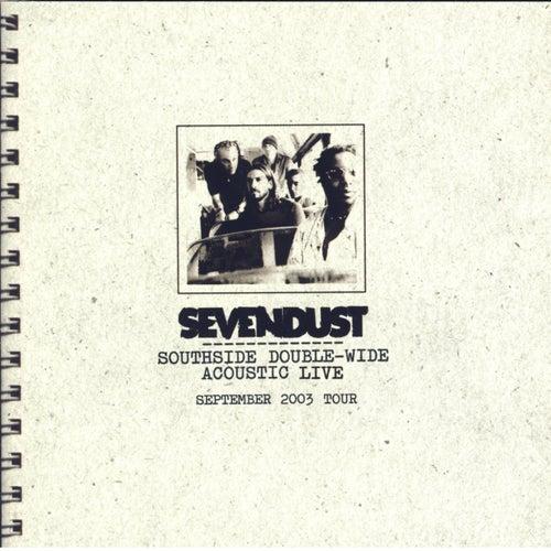 Southside Double-Wide Acoustic Live von Sevendust