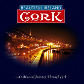 Play & Download Beautiful Cork by Various Artists | Napster