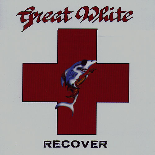 Play & Download Recover by Great White | Napster