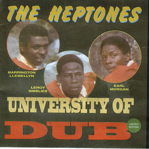 Play & Download University Of Dub by The Heptones | Napster