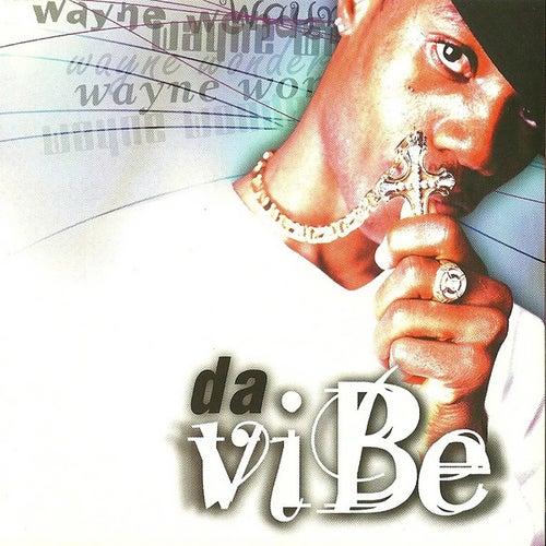 Play & Download Da Vibe by Wayne Wonder | Napster