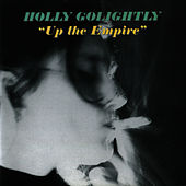 Up The Empire by Holly Golightly