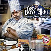 Play & Download Chef Boy Cellski's Culinary Arts Institution by Cellski | Napster