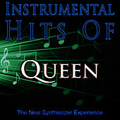 Play & Download Instrumental Hits Of Queen by The New Synthesizer Experience | Napster