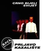 Crno Bijeli Svijet by Prljavo Kazaliste