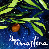 Play & Download Klapa Maslina by Klapa Maslina | Napster