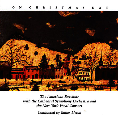 Play & Download On Christmas Day by American Boychoir | Napster