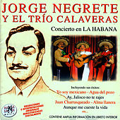 Play & Download Concierto En La Habana by Jorge Negrete | Napster