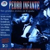 Pedro Infante. Sus Grandes Éxitos En España by Pedro Infante