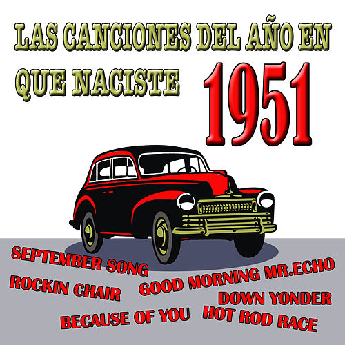 Play & Download Las Canciones Del Año En Que Naciste 1951 by Various Artists | Napster