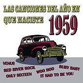 Play & Download Las Canciones Del Año En Que Naciste 1959 by Various Artists | Napster