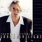 Play & Download Suddenly Light by Raymond Cilliers | Napster