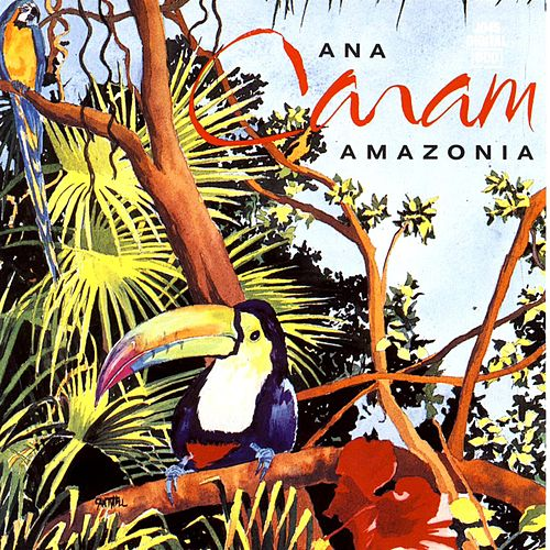 Play & Download Amazonia by Ana Caram | Napster