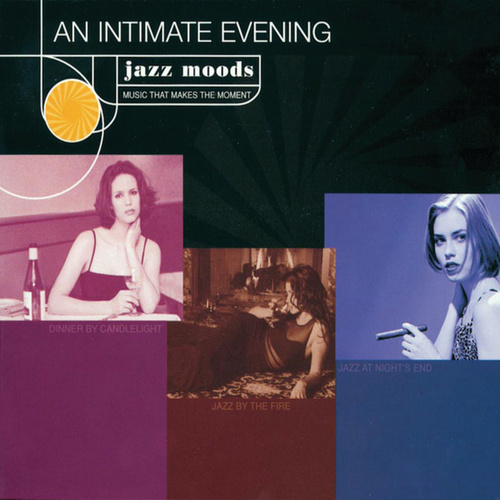 Play & Download Jazz Moods: An Intimate Evening by Various Artists | Napster
