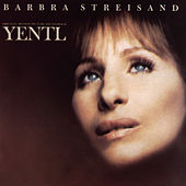 Yentl by Barbra Streisand