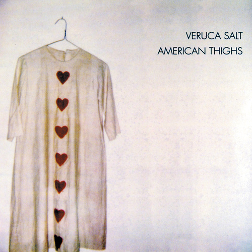 Play & Download American Thighs by Veruca Salt | Napster