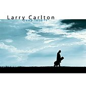 Deep Into It by Larry Carlton