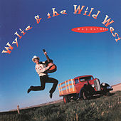Play & Download Way Out West by Wylie & The Wild West Show | Napster