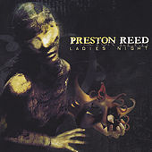 Play & Download Ladies Night by Preston Reed | Napster