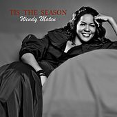 Play & Download Tis The Season by Wendy Moten | Napster