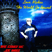 Play & Download Love Makes The World Go Round by Joey Welz | Napster