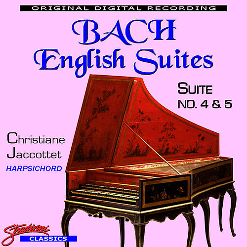 Play & Download Bach English Suites No. 4 & 5 by Johann Sebastian Bach | Napster