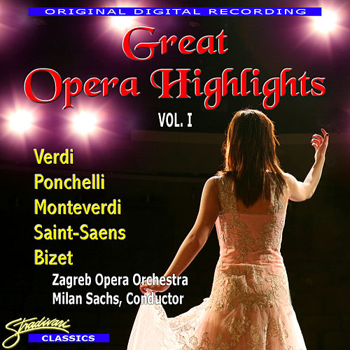 Play & Download Great Opera Highlights Vol. 1 by Various Artists | Napster
