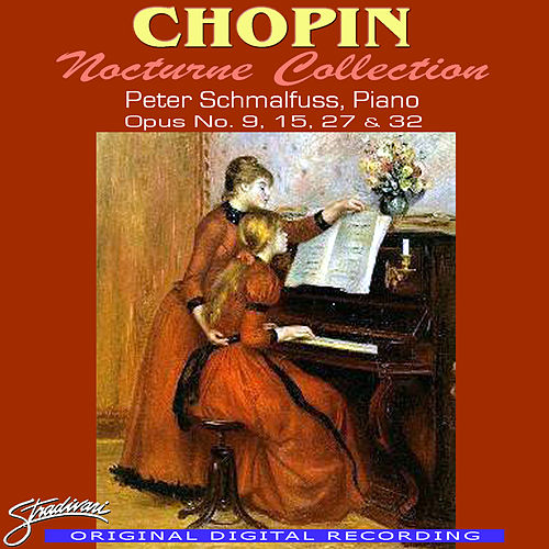 Chopin Nocturne Collection, Opus No. 9, 15, 27 & 32 by Frederic Chopin