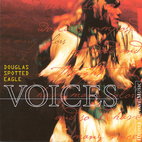 Voices by Douglas Spotted Eagle