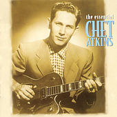 Play & Download The Essential Chet Atkins by Chet Atkins | Napster