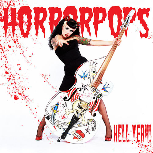 Play & Download Hell Yeah by Horrorpops | Napster