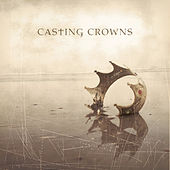 Play & Download Casting Crowns by Casting Crowns | Napster