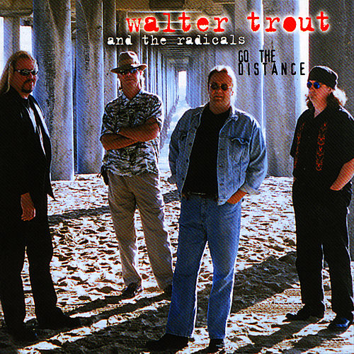 Play & Download Go The Distance by Walter Trout | Napster