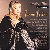 Greatest Hits 1990-1992 by Tanya Tucker
