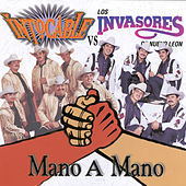 Play & Download Intocable vs. Los Invasores:  Mano A Mano by Intocable | Napster