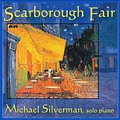Play & Download Scarborough Fair by Michael Silverman | Napster