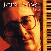 Play & Download World Tour by Jason Miles | Napster