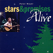 Play & Download Stars & Promises Alive by Peter Mayer | Napster
