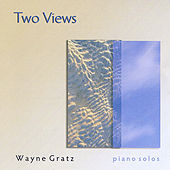 Two Views by Wayne Gratz