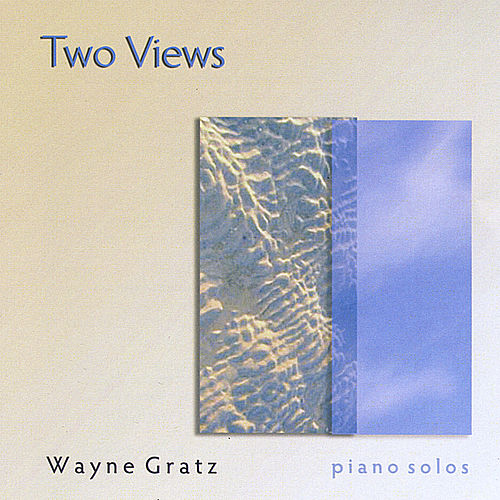 Play & Download Two Views by Wayne Gratz | Napster
