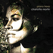 Play & Download Piano Trees by Charlotte Martin | Napster