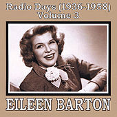 Play & Download Radio Days (1936-1958), Vol. 3 by Eileen Barton | Napster
