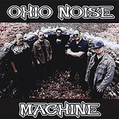 Play & Download Ohio Noise Machine by Ohio Noise Machine | Napster