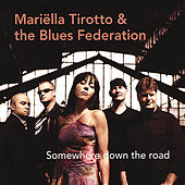 Play & Download Somewhere down the road by Mariëlla Tirotto | Napster