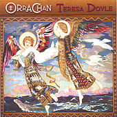Play & Download Orrachan by Teresa Doyle | Napster