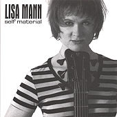Play & Download Self Material by Lisa Mann | Napster