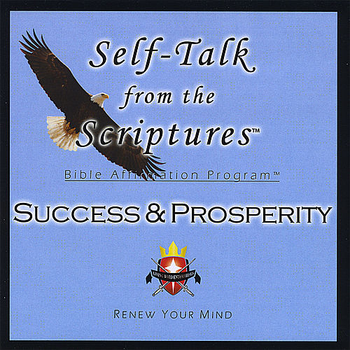 Play & Download Self-Talk From the Scriptures - SUCCESS & PROSPERITY! by Living Word Enterprises | Napster