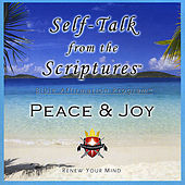 Play & Download Self-Talk from the Scriptures - PEACE & JOY! by Living Word Enterprises | Napster
