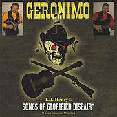 Songs of Glorified Dispair by LJ Geronimo Henry