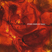 Play & Download Other Forms of Magic by Mike Simpson | Napster
